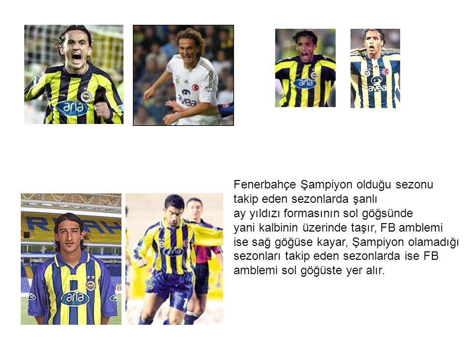 Fenerbahçe Şampiyon olduğu sezonu