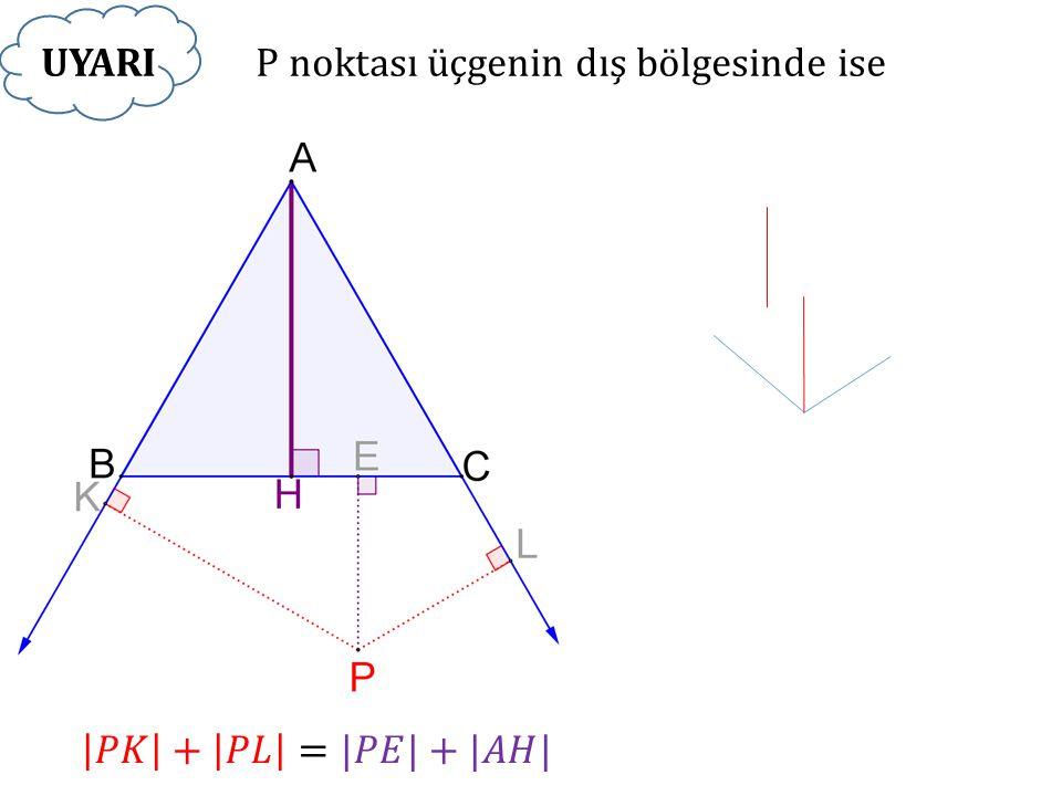 P noktası üçgenin dış bölgesinde ise