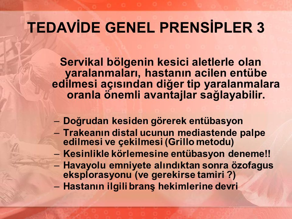 TEDAVİDE GENEL PRENSİPLER 3