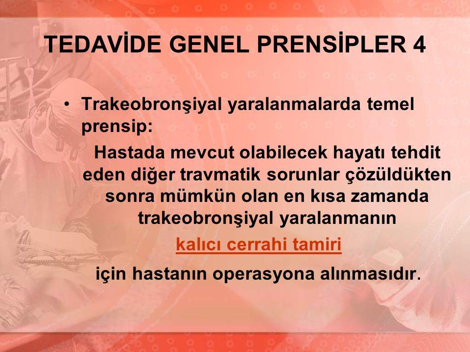 TEDAVİDE GENEL PRENSİPLER 4