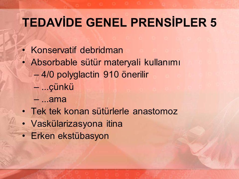 TEDAVİDE GENEL PRENSİPLER 5