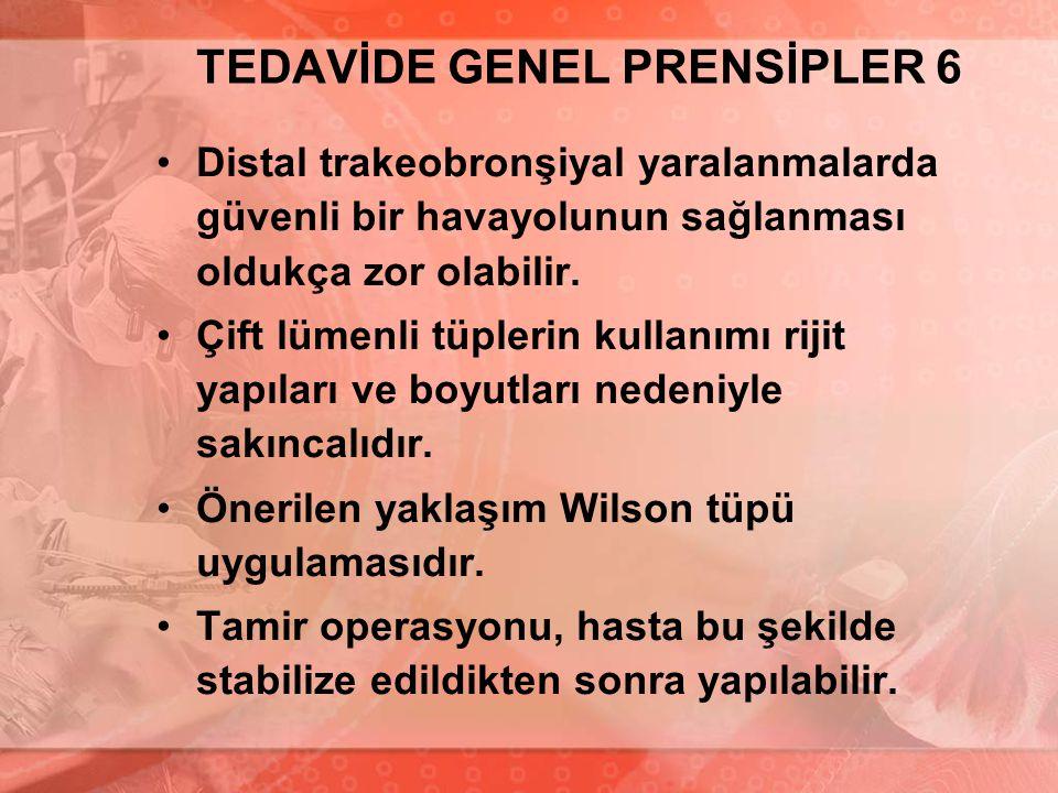 TEDAVİDE GENEL PRENSİPLER 6