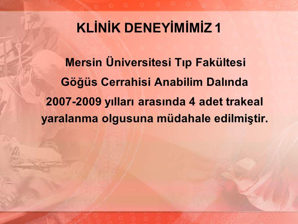 Mersin Üniversitesi Tıp Fakültesi Göğüs Cerrahisi Anabilim Dalında