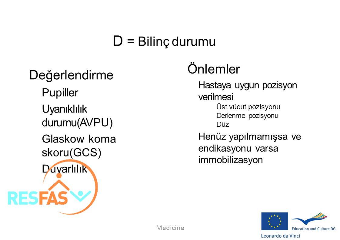D = Bilinç durumu Önlemler Değerlendirme Pupiller