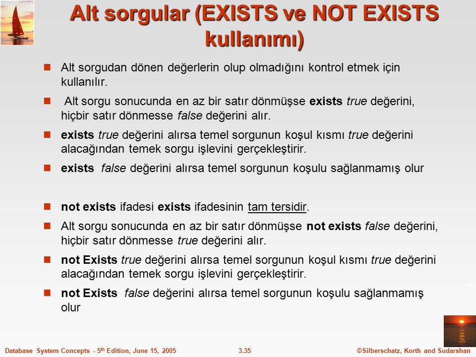 Alt sorgular (EXISTS ve NOT EXISTS kullanımı)