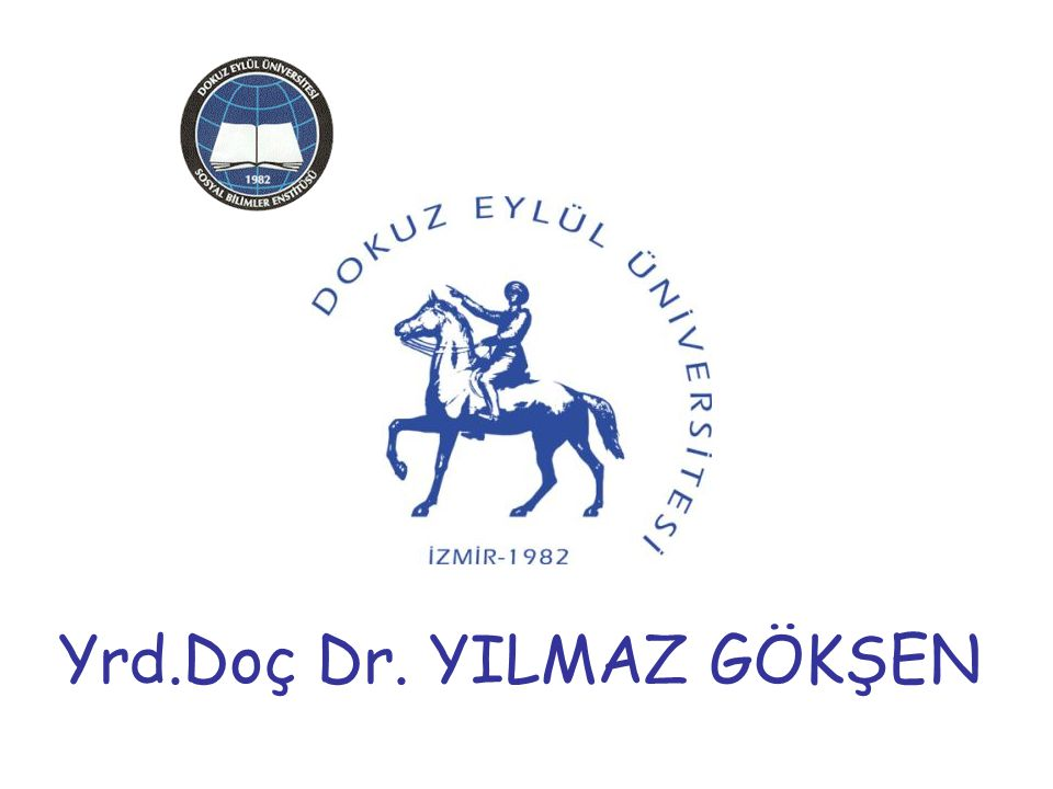 Yrd.Doç Dr. YILMAZ GÖKŞEN