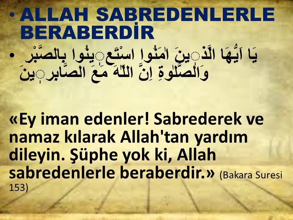 ALLAH SABREDENLERLE BERABERDİR