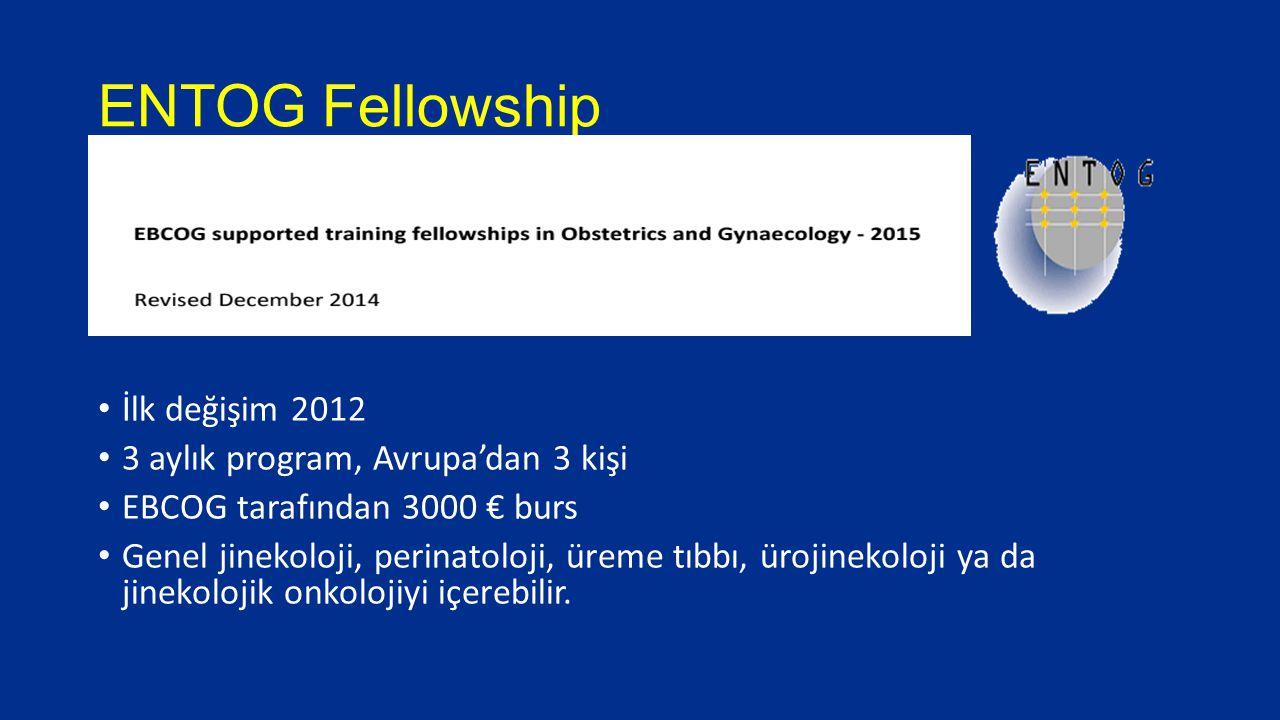 ENTOG Fellowship İlk değişim 2012 3 aylık program, Avrupa'dan 3 kişi