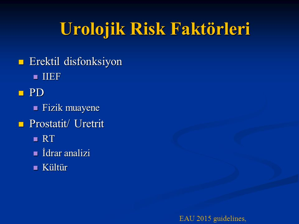Urolojik Risk Faktörleri