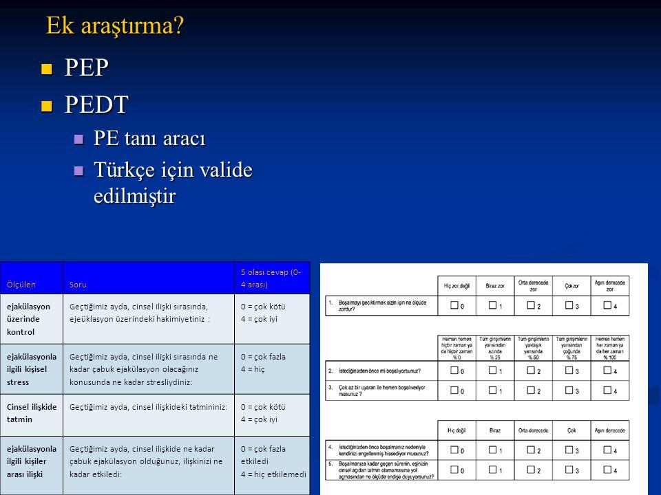 Ek araştırma PEP PEDT PE tanı aracı Türkçe için valide edilmiştir