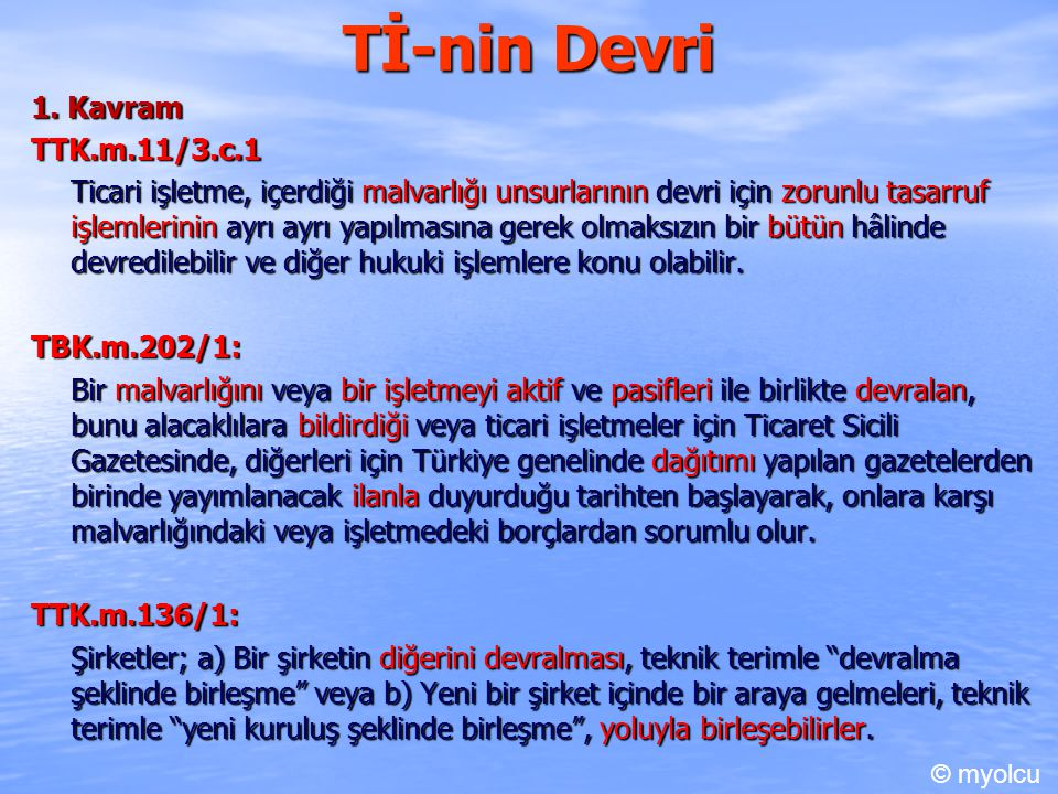 Tİ-nin Devri 1. Kavram TTK.m.11/3.c.1