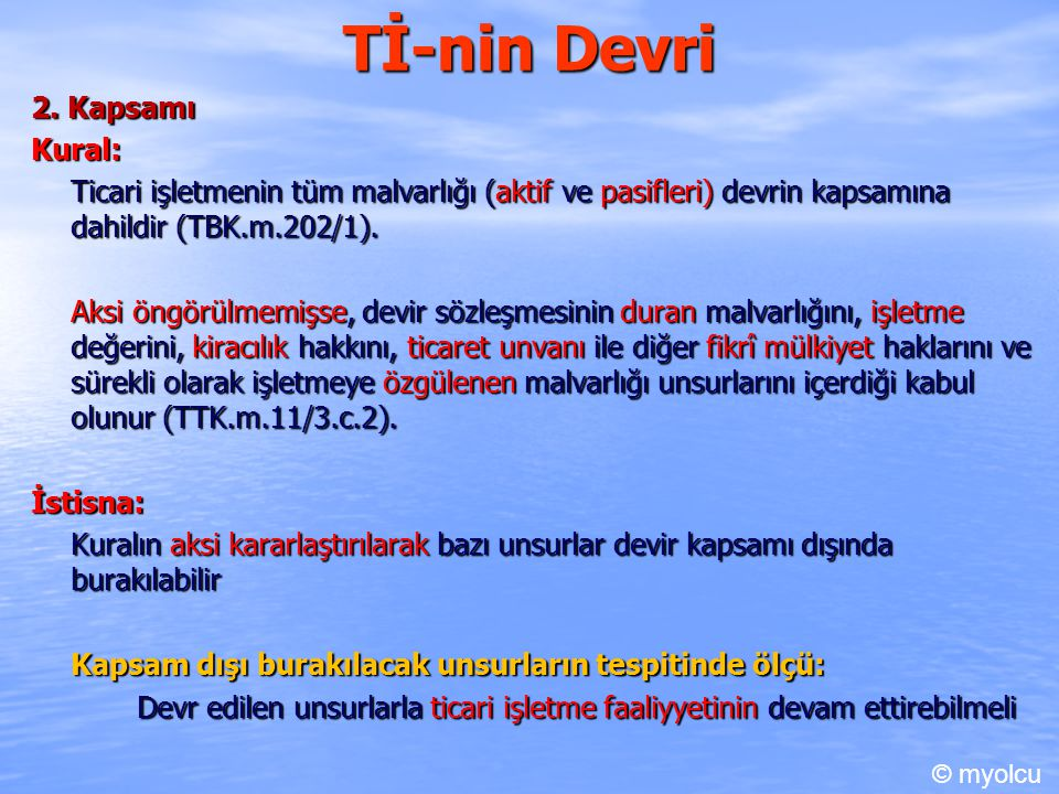 Tİ-nin Devri 2. Kapsamı Kural: