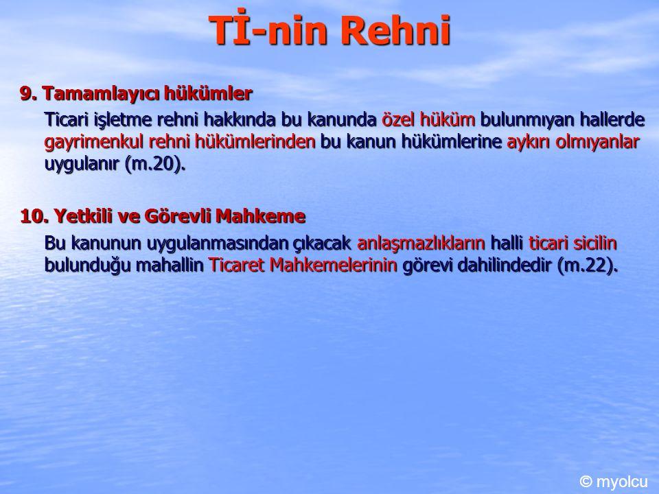 Tİ-nin Rehni 9. Tamamlayıcı hükümler