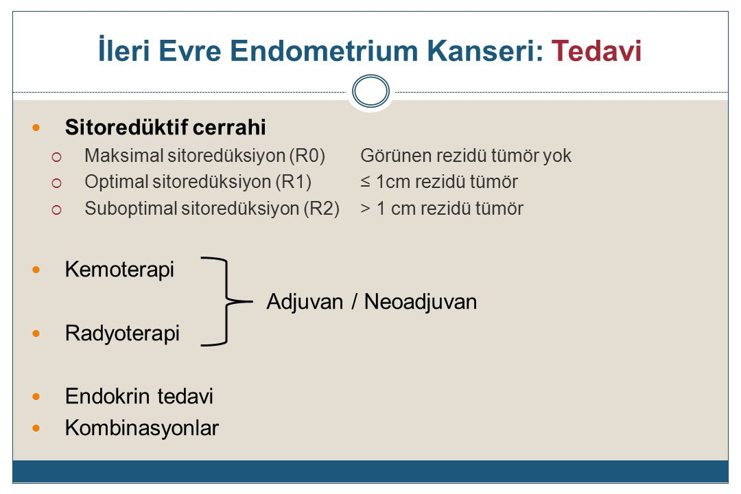 İleri Evre Endometrium Kanseri: Tedavi
