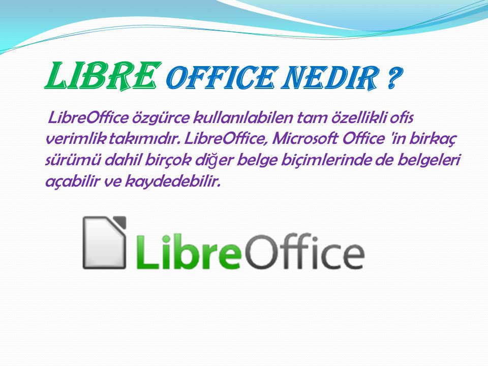 Libre Office Nedir