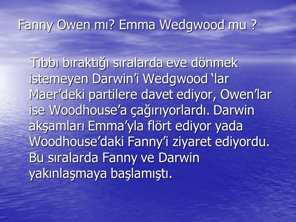 Fanny Owen mı Emma Wedgwood mu