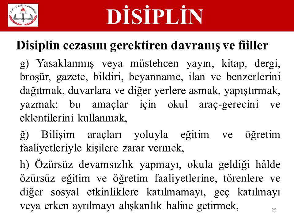 Disiplin cezasını gerektiren davranış ve fiiller