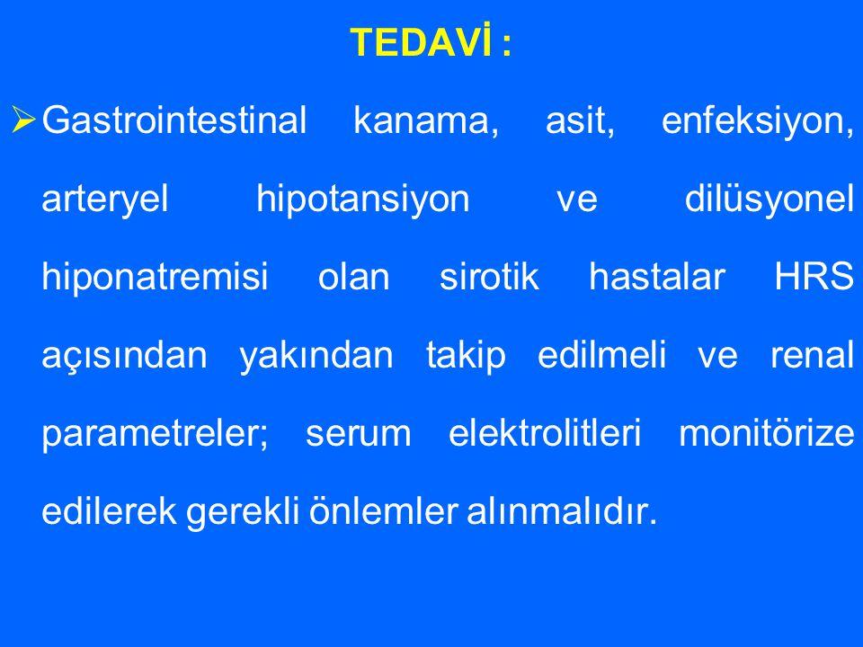 TEDAVİ :
