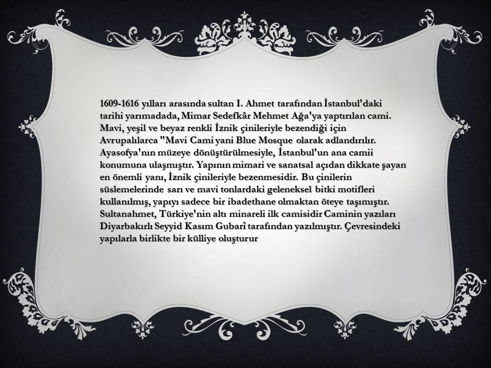 1609-1616 yılları arasında sultan I