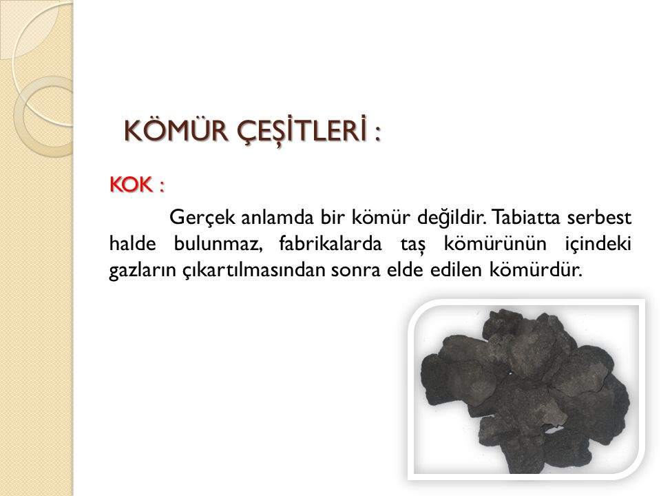 KOK : Gerçek anlamda bir kömür değildir