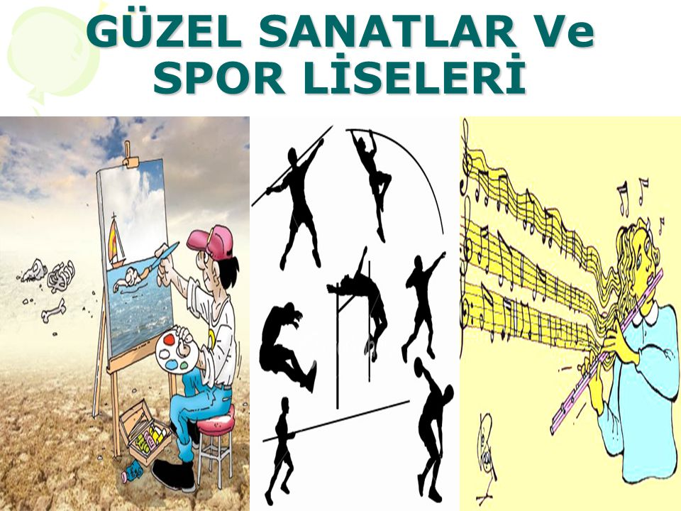 GÜZEL SANATLAR Ve SPOR LİSELERİ