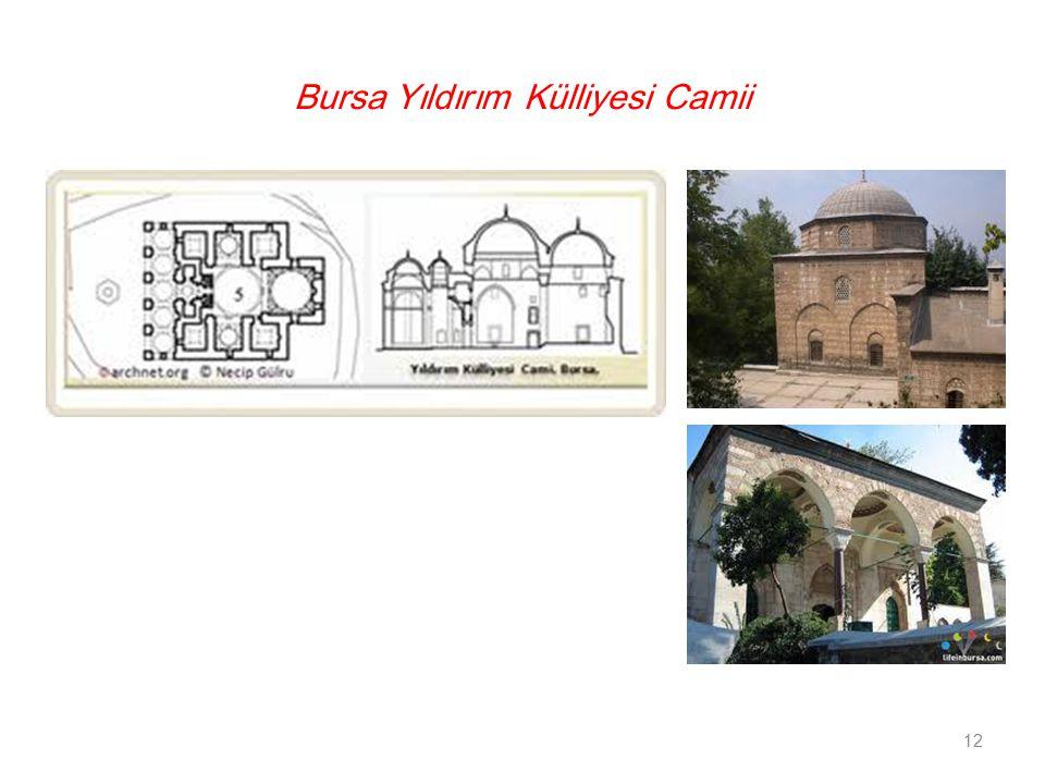 Bursa Yıldırım Külliyesi Camii