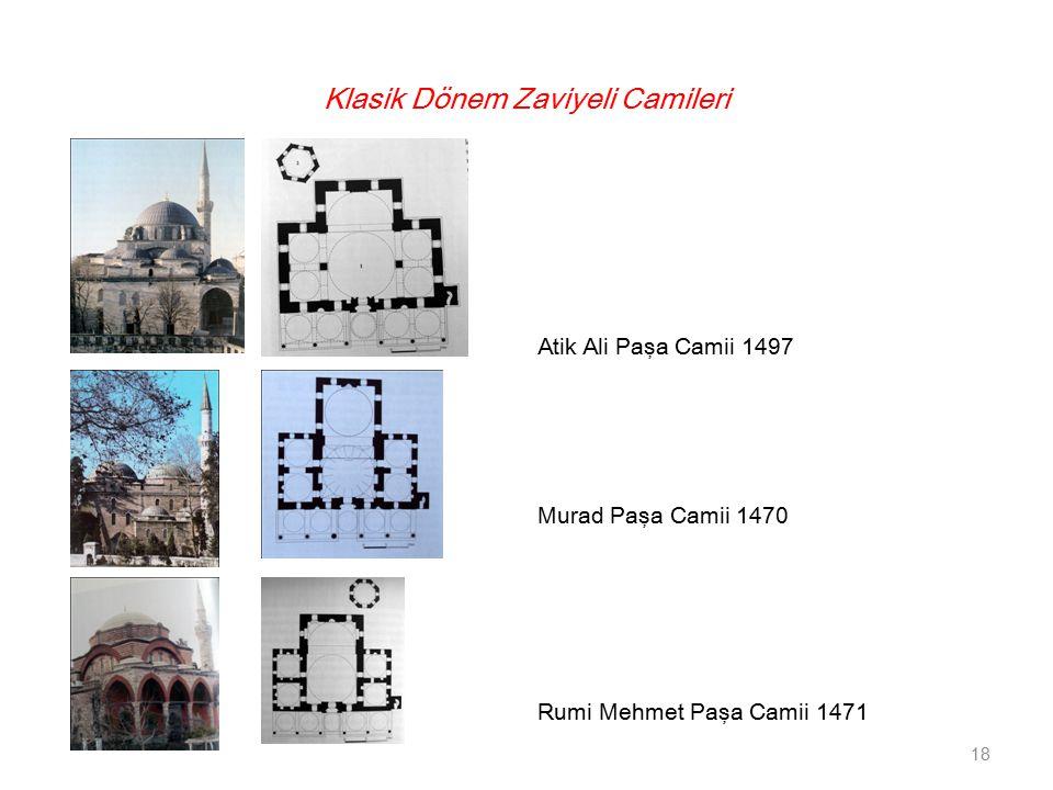 Klasik Dönem Zaviyeli Camileri