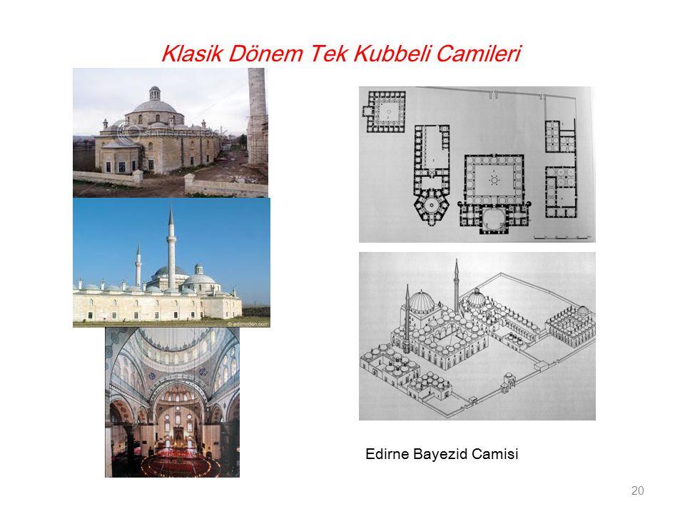 Klasik Dönem Tek Kubbeli Camileri