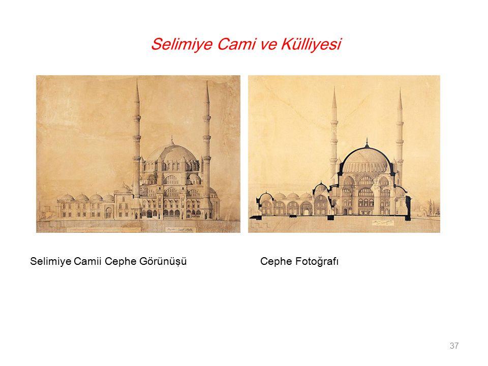 Selimiye Cami ve Külliyesi