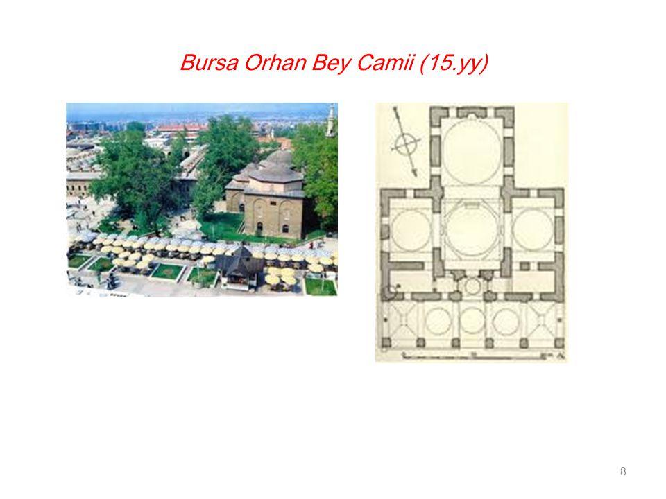 Bursa Orhan Bey Camii (15.yy)