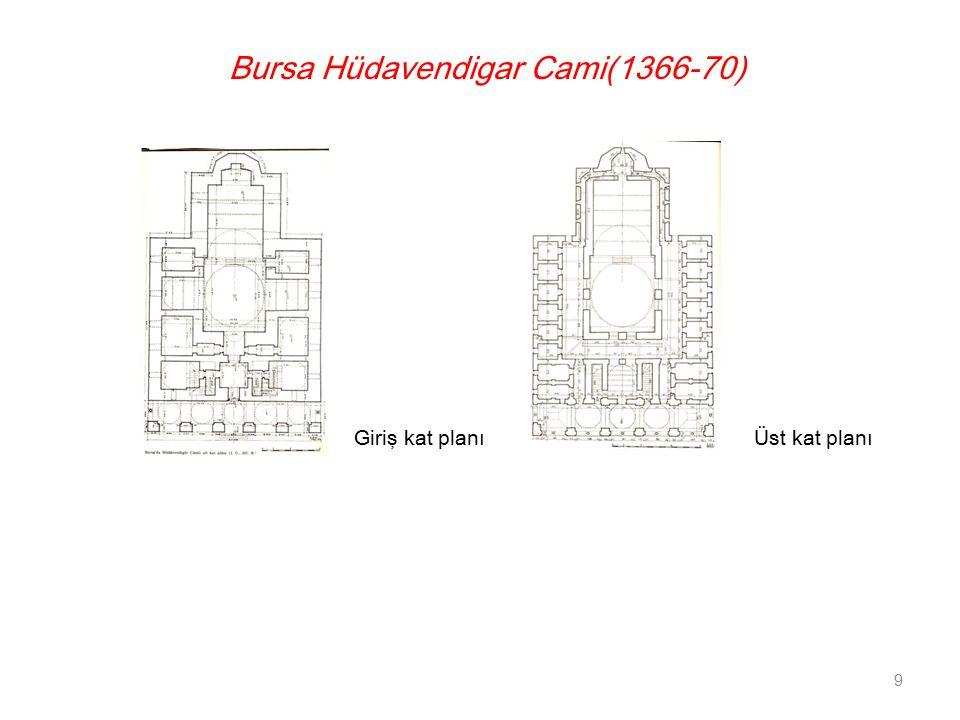 Bursa Hüdavendigar Cami(1366-70)