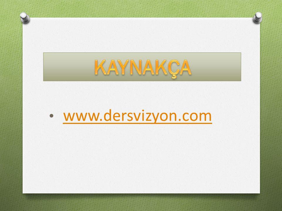 KAYNAKÇA www.dersvizyon.com
