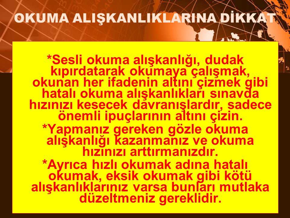 OKUMA ALIŞKANLIKLARINA DİKKAT
