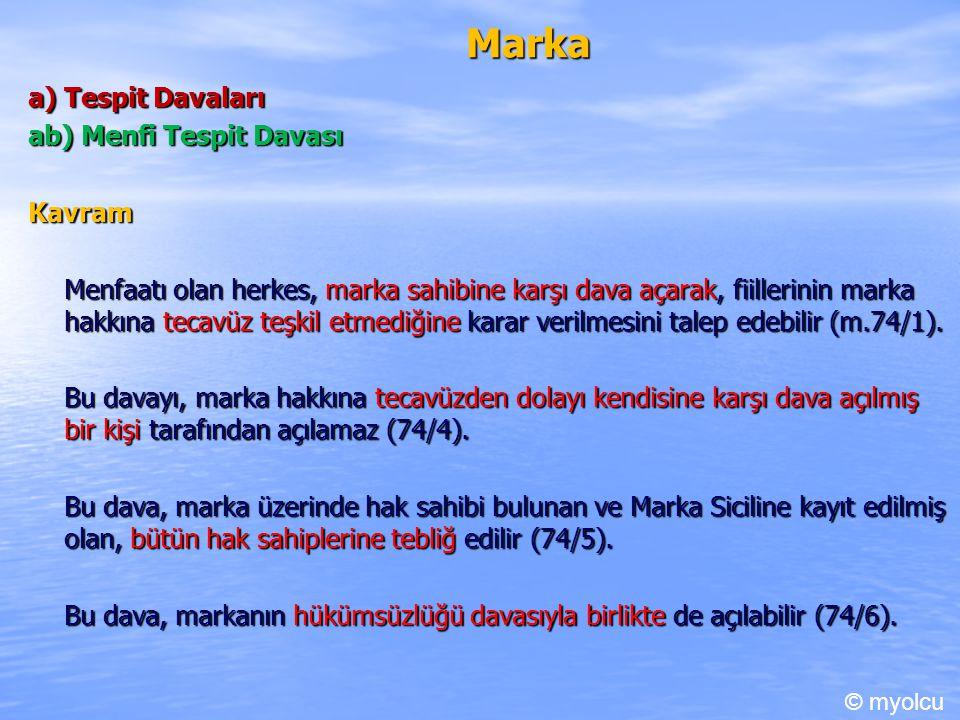 Marka a) Tespit Davaları ab) Menfi Tespit Davası Kavram