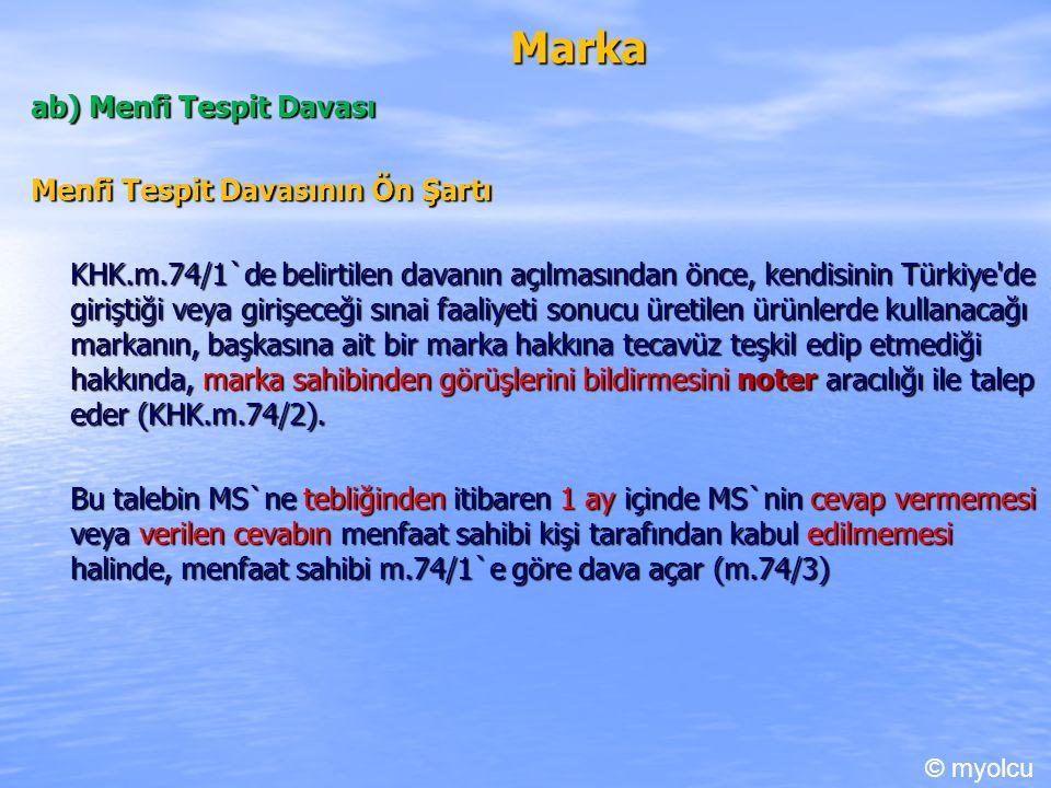 Marka ab) Menfi Tespit Davası Menfi Tespit Davasının Ön Şartı
