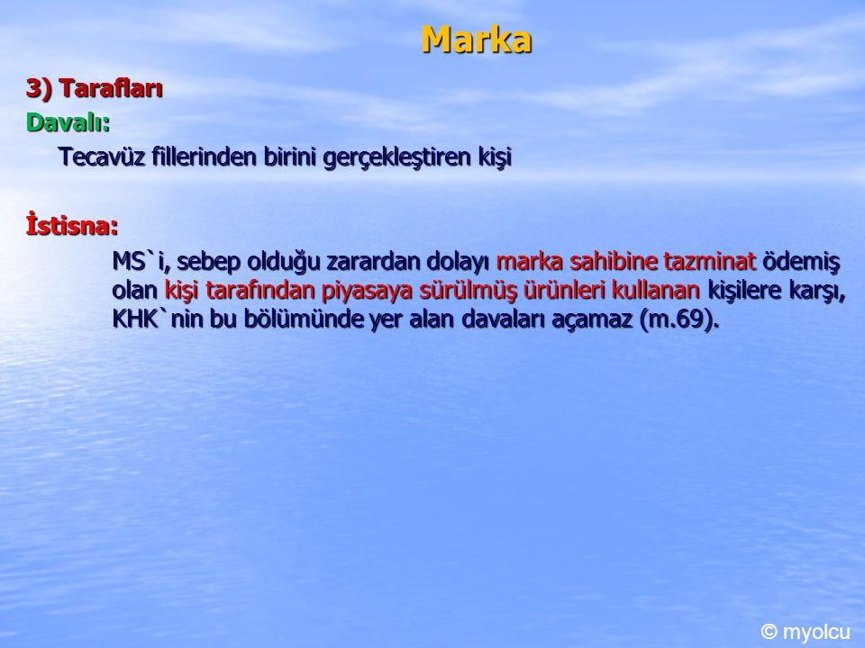 Marka 3) Tarafları Davalı: