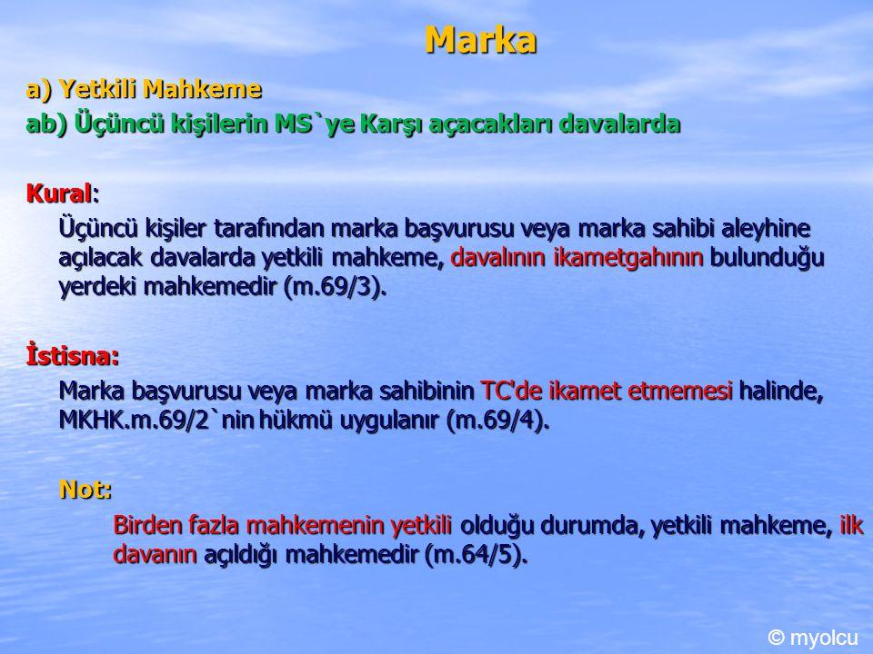 Marka a) Yetkili Mahkeme
