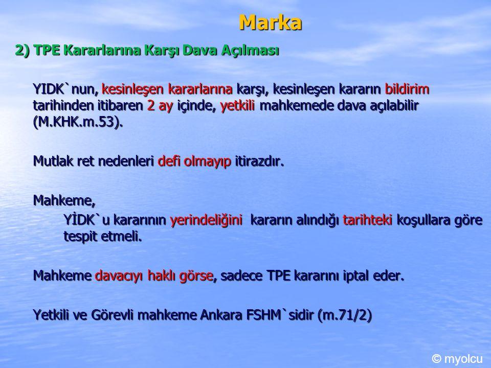 Marka 2) TPE Kararlarına Karşı Dava Açılması