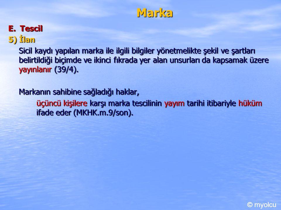 Marka E. Tescil. 5) İlan.