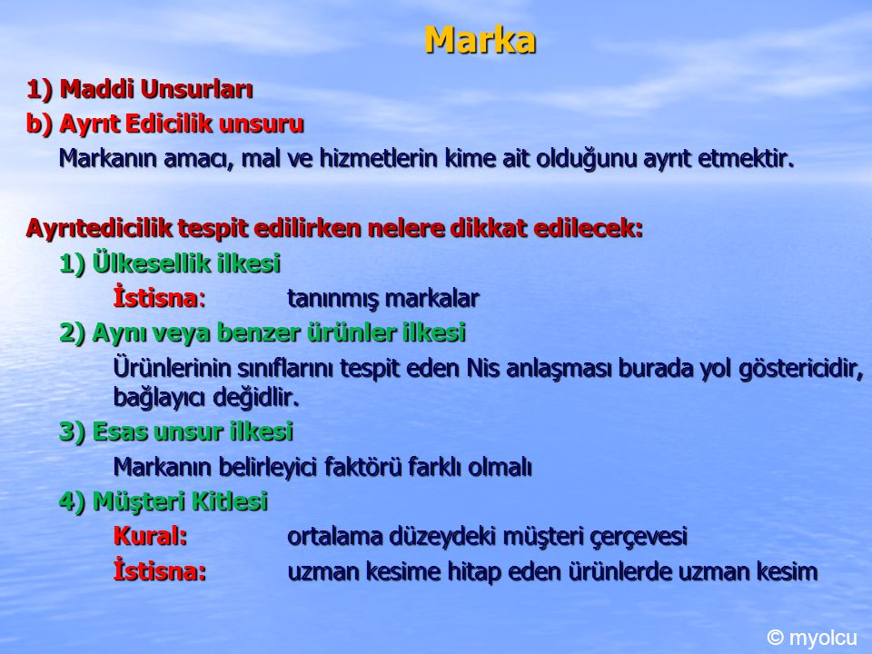 Marka 1) Maddi Unsurları b) Ayrıt Edicilik unsuru