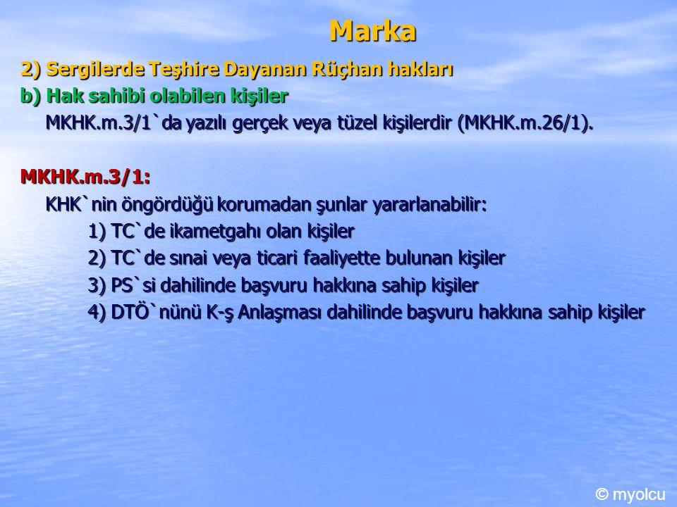 Marka 2) Sergilerde Teşhire Dayanan Rüçhan hakları