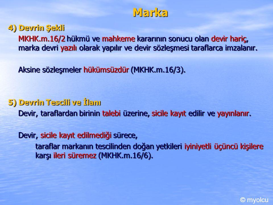 Marka 4) Devrin Şekli.