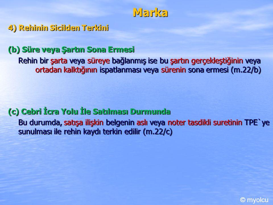Marka 4) Rehinin Sicilden Terkini (b) Süre veya Şartın Sona Ermesi
