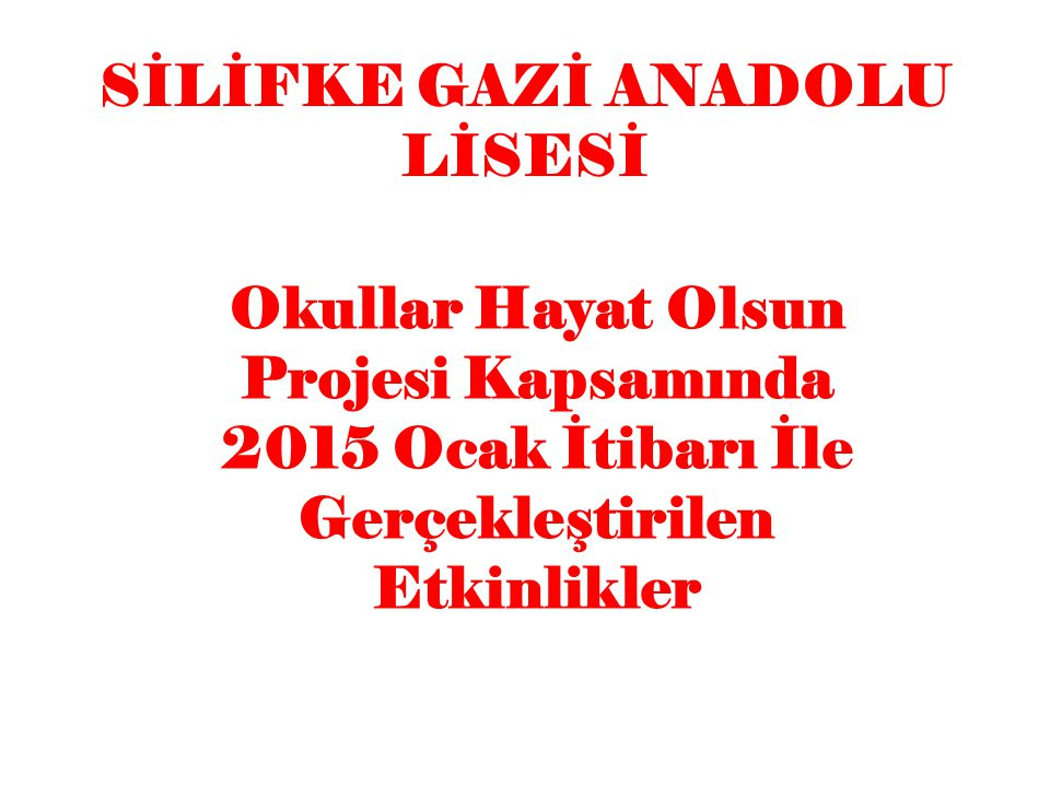 SİLİFKE GAZİ ANADOLU LİSESİ