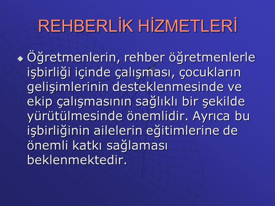REHBERLİK HİZMETLERİ