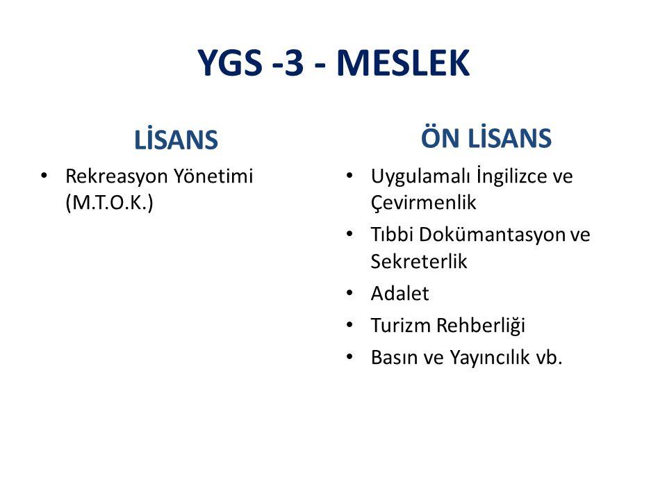 YGS -3 - MESLEK LİSANS ÖN LİSANS Rekreasyon Yönetimi (M.T.O.K.)
