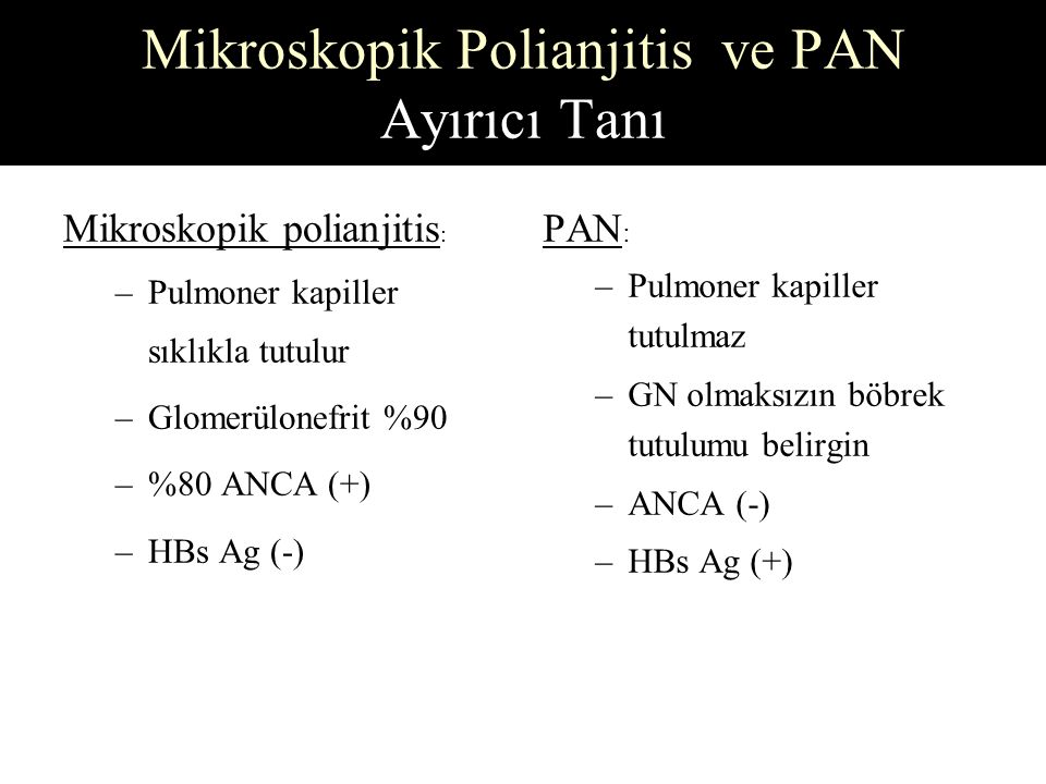 Mikroskopik Polianjitis ve PAN Ayırıcı Tanı