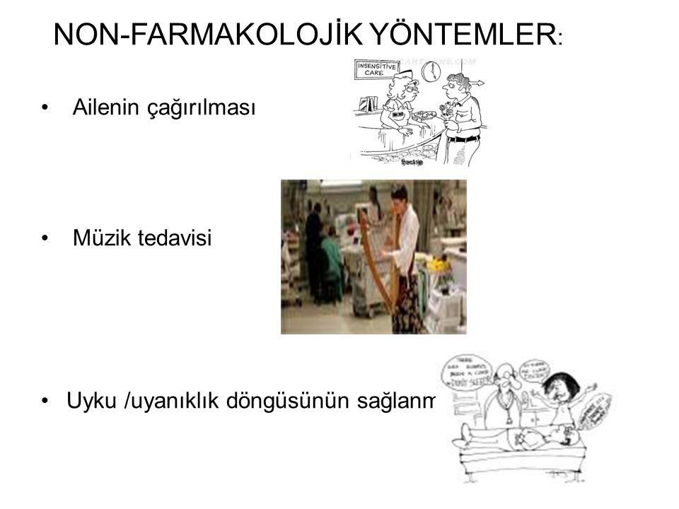 NON-FARMAKOLOJİK YÖNTEMLER: