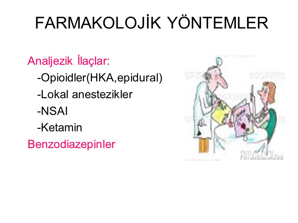 FARMAKOLOJİK YÖNTEMLER