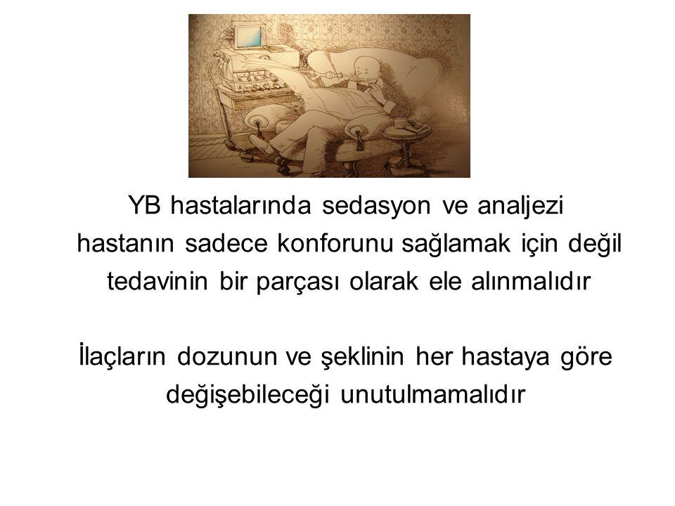 YB hastalarında sedasyon ve analjezi